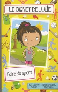 Julia Gagnon et Danielle Tremblay - Faire du sport.
