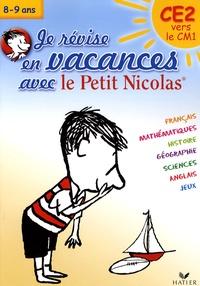 Julia Georges et Stéphanie Guiette - Je révise en vacances avec le Petit Nicolas, CE2 vers CM1.
