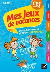 Julia Georges et Florence Toulliou - Mes jeux de vacances 2020 du CE1 vers le CE2 7/8 ans.
