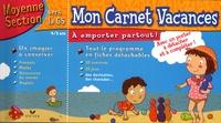 Julia Georges - Mon Carnet Vacances Moyenne Section vers la Grande Section.