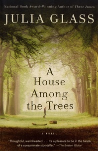 Julia Glass - A House Among the Trees.