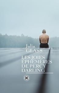 Julia Glass - Les joies éphémères de Percy Darling.