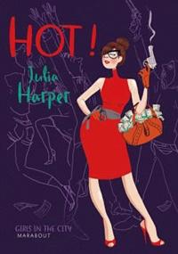 Julia Harper - Hot.