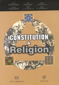 Constitution et Religion- Edition bilingue français-anglais - Julia Iliopoulos-Strangas |