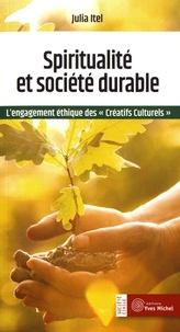 Julia Itel - Spiritualité et société durable - L'engagement éthique des créatifs culturels.
