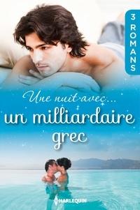 Julia James et Margaret Barker - Une nuit avec... un milliardaire grec.