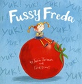 Julia Jarman et Fred Blunt - Fussy Freda.