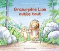 Julia Jarman et Susan Varley - Grand-père lion oublie tout.