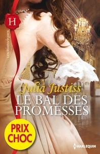 Julia Justiss - Le bal des promesses - (promotion).