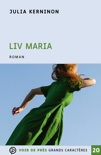 Julia Kerninon - Liv Maria.