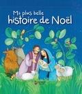 Julia Kottal et Florentine Prechtel - Ma plus belle histoire de Noël.