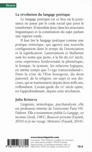 La révolution du langage poétique. L'avant-garde à la fin du XIXe siècle : Lautréamont et Mallarmé