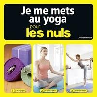 Julia Lemétais - Je me mets au yoga pour les nuls.