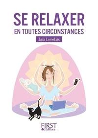 Julia Lemétais - Se relaxer en toutes circonstance.