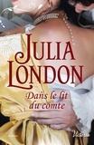Julia London - Dans le lit du comte.