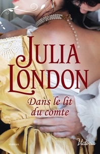 Julia London - Dans le lit du comte.