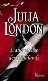 Julia London - Les mariés écossais  : L'audacieuse des Highlands.