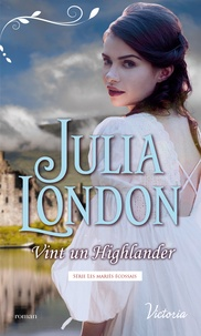 Julia London - Vint un Highlander.
