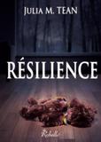 Julia-M Tean - Résilience.