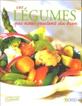 Julia Manzat - Ces légumes qui nous veulent du bien.