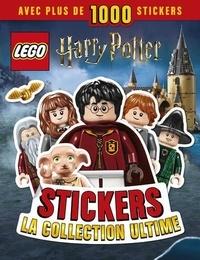 Julia March et Rosie Peet - Lego Harry Potter - Sickers : La collection ultime.