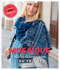 Julia-Maria Hegenbart - Le point mosaïque - Etoles & accessoires au tricot.