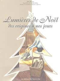 Julia Méreau - Lumières de Noël - Des origines à nos jours.