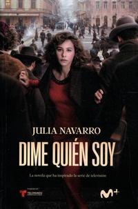 Julia Navarro - Dime quién soy.