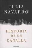 Julia Navarro - Historia de un canalla.