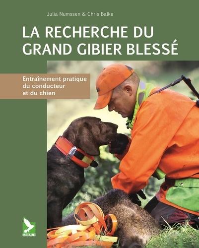 Julia Numssen et Chris Balke - La recherche du grand gibier blessé - Entraînement pratique du conducteur et du chien.