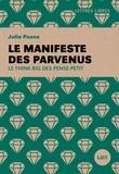 Julia Posca - Le manifeste des parvenus - Le think big des penses-petit.