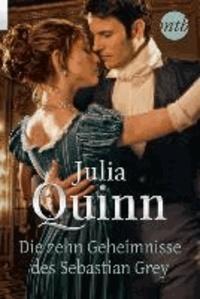 Julia Quinn - Die zehn Geheimnisse des Sebastian Grey.