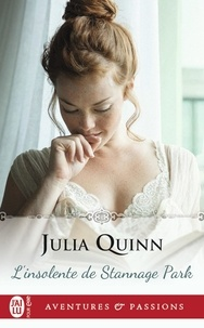 Julia Quinn - L'insolente de Stannage Park.