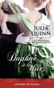 Julia Quinn - La chronique des Bridgerton Tome 1 : Daphné et le duc.