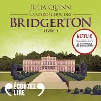 Julia Quinn et Clotilde Seille - La chronique des Bridgerton (Tome 1) - Daphné.