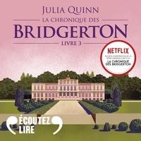 Julia Quinn et Clotilde Seille - La chronique des Bridgerton (Tome 3) - Benedict.
