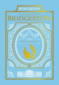 Julia Quinn - La chronique des Bridgerton Tome 5 et 6 : .