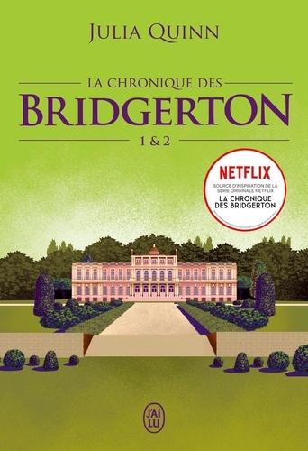 La chronique des Bridgerton Tomes 1 et 2 Daphné et le duc ; Anthony