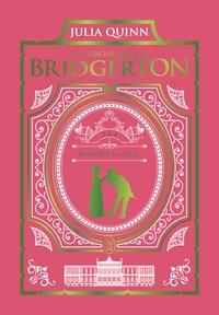 Julia Quinn - La chronique des Bridgerton Tomes 3 et 4 : .