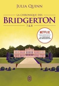 Julia Quinn - La chronique des Bridgerton Tomes 7et 8 : La chronique des Bridgerton.