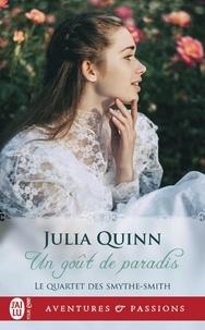 Julia Quinn - Le Quartet des Smythe-Smith Tome 1 : Un goût de paradis.
