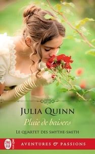 Julia Quinn - Le Quartet des Smythe-Smith Tome 3 : Pluie de baisers.