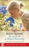 Julia Quinn - Le Quartet des Smythe-Smith Tome 4 : Les secrets de Sir Richard Kenworthy.