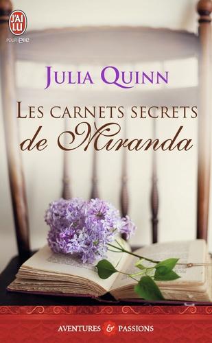 Julia Quinn - Les carnets secrets de Miranda.
