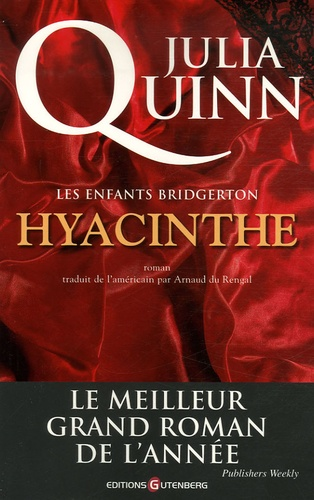 Julia Quinn - Les enfants Bridgerton Tome 1 : Hyacinthe.