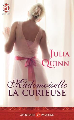 Julia Quinn - Mademoiselle la curieuse.