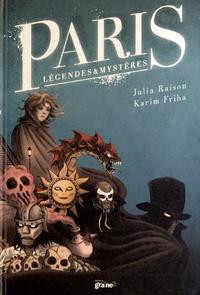 Julia Raison et Karim Friha - Paris légendes et mystères.