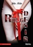 Julia Rolin - Rouge désir.