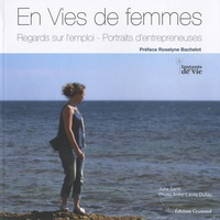 Julia Santi et Anne-Laure Dufau - En vies de femmes - Regards sur l'emploi - Portraits d'entrepreneuses.