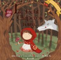 Julia Seal et Sam Ita - Le petit chaperon rouge.